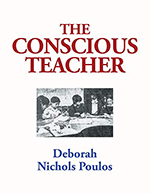 The Conscious Teacher