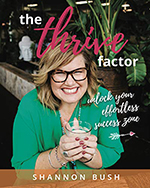 Shannon Bush - The Thrive Factor