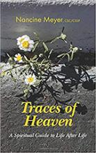 Traces of Heaven - A Spiritual Guide to Life After Life
