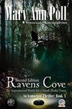 Ravens Cove, The Supernatural Battle for a Small Alaska Town